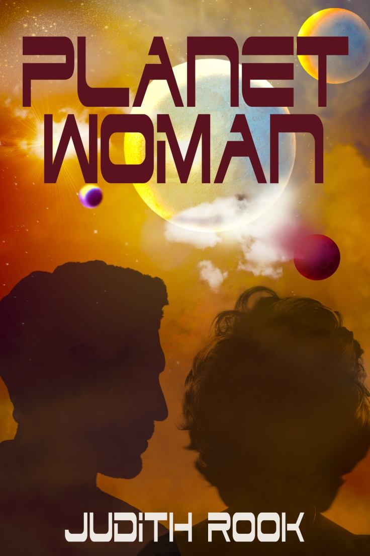 Book Cover for 'Planet Woman' a Novel by Judith Rook (1)
